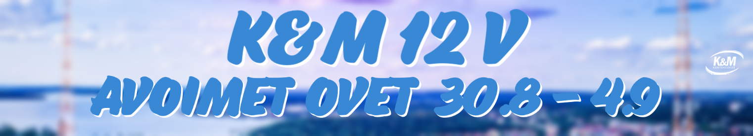 K&M 12 v AVOIMET OVET